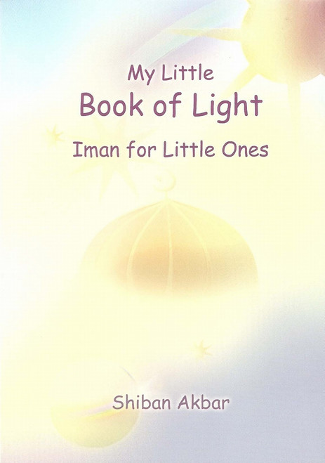 My Little Book of Light  Iman for Little Ones