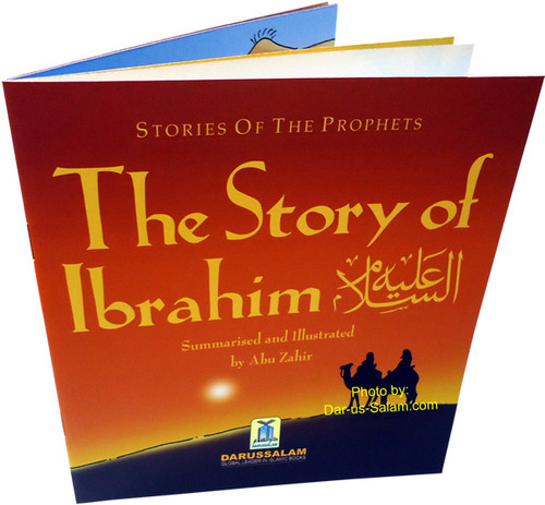 The Story of Ibrahim By Abu Zahir (Stories Of The Prophets)