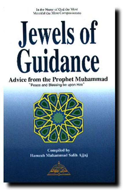 Jewels of Guidance By Hamzah Salih Ajjaj