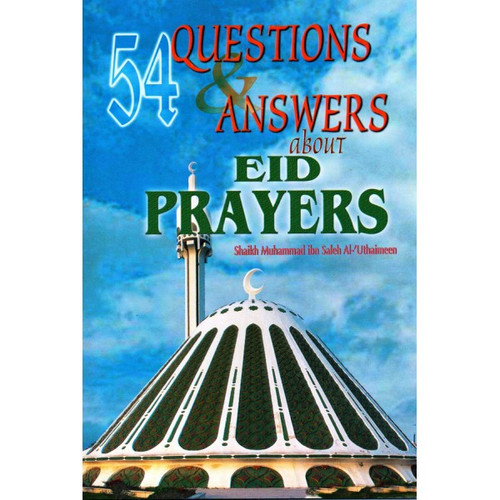54 Questions and  Answers About Eid Prayers