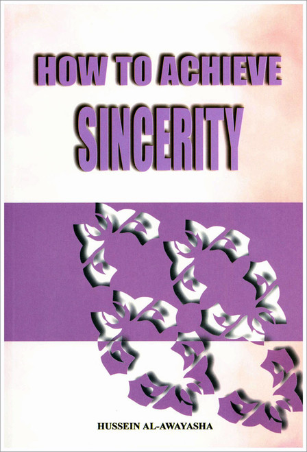 How to Achieve Sincerity