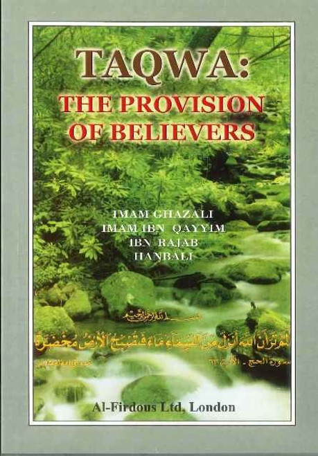 TAQWA The Provision of the Believers
