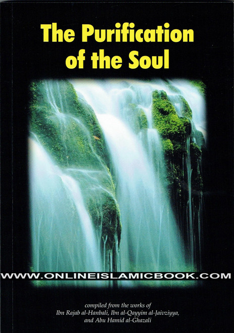 The Purification of the Soul,Ibn Rajab al-Hanbali, Ibn al-Qayyim al-Jawziyya,9781874263005,Al Firdous publications,