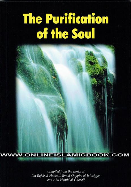 The Purification of the Soul,Ibn Rajab al-Hanbali, Ibn al-Qayyim al-Jawziyya,9781874263005,Al Firdous publications,