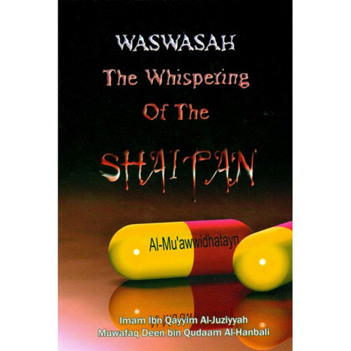 Waswasah The Whispering Of The Shaitan