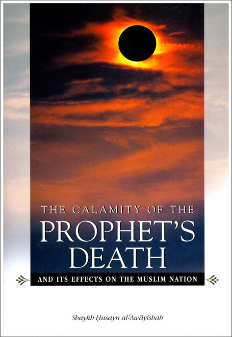 Calamity Of The Prophets Death