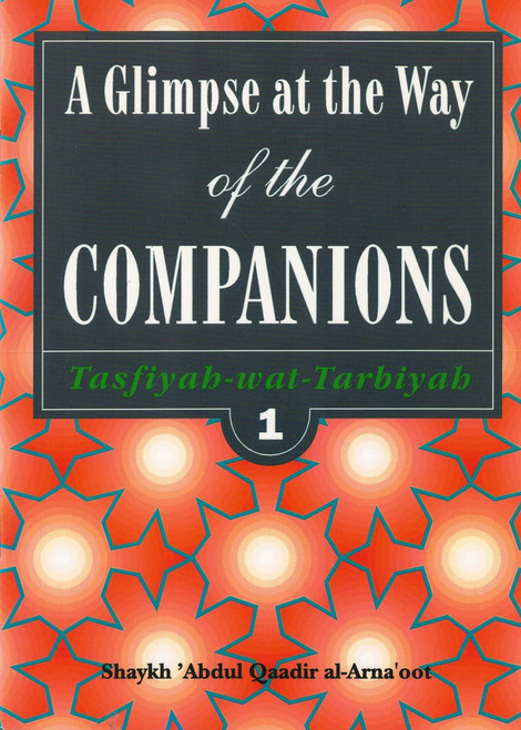 A Glimpse At The Way Of The Companions,1898649057,
