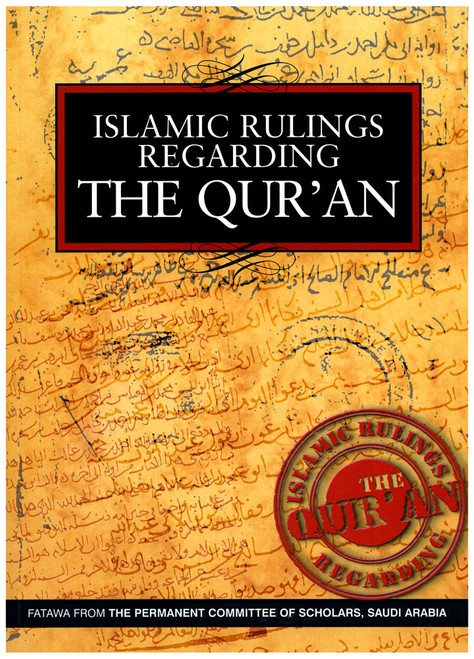 Islamic Rulings Regarding The Quran