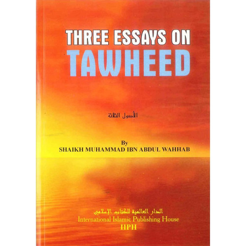 Three Essays on Tawheed