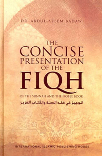 Concise Presentation Of The Fiqh Of The Sunnah And The Noble Book