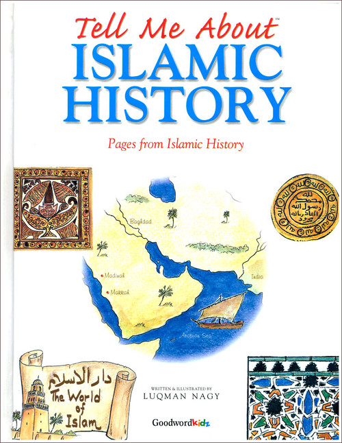Tell Me About Islamic History