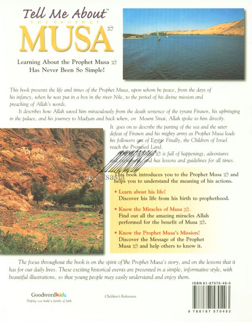 Tell Me About The Prophet MUSA : What Was the Mission of Musa, What Were His Miracles and What His Life Teaches Me