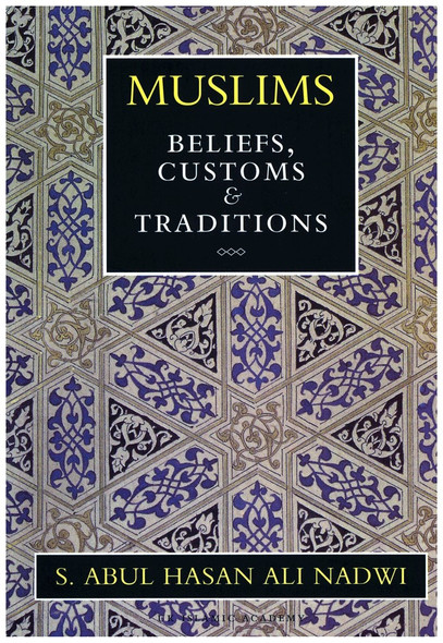 Muslims Beliefs Customs & Traditions