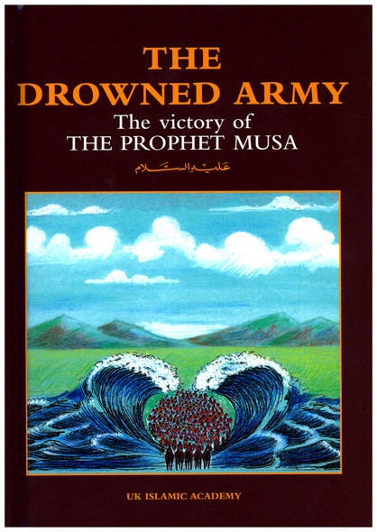 Drowned Army The Victory of The Prophet Musa