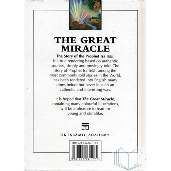 The Great Miracle The Story of The Prophet Isa