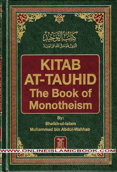 Kitab At-Tauhid The Book of Monotheism By Muhammad bin Abdul Wahhab