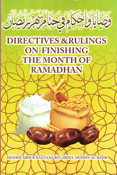 Directives & Rulings on Finishing The Month of Ramadhan,9781943280940,