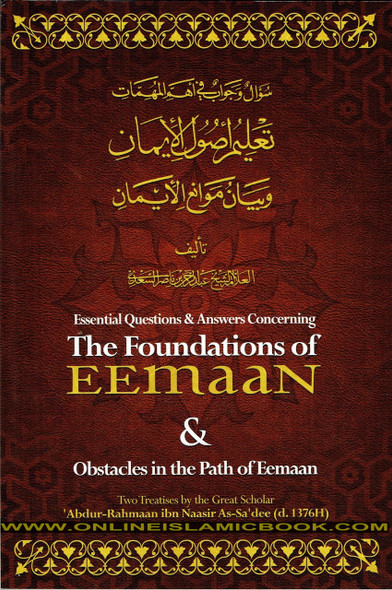 Essential Questions and Answers Concerning the Foundations of Eemaan