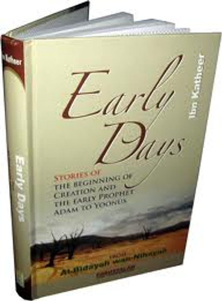 Early Days  Stories of Creation & The Early Prophet Adam to Yoonus