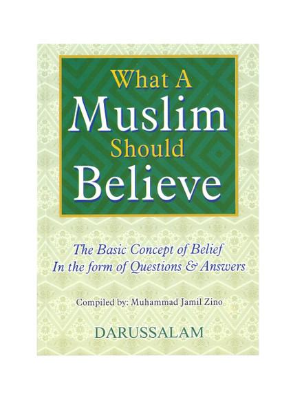 What A Muslim Should Believes,9789960740898,