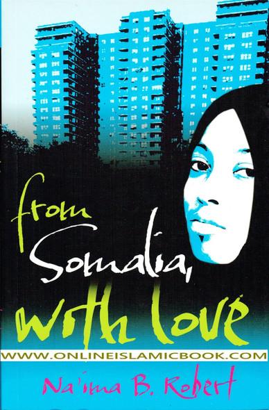 From Somalia with Love By Naima B Robert