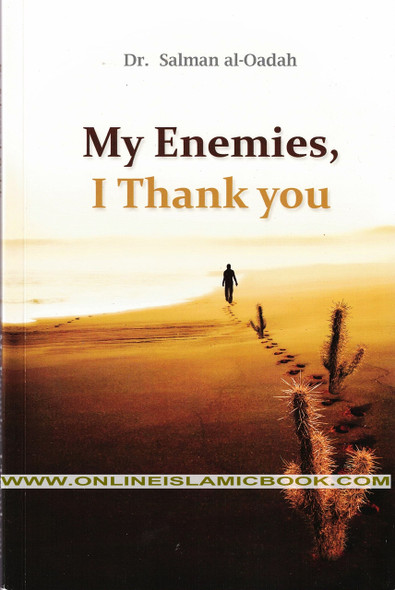 My Enemies I Thank You