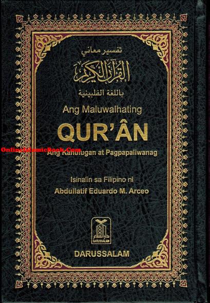 Quran In Filipino Language (Arabic To Filipino Language) Ang Maluwalhating Quran Ang kahulugan at Pagpapaliwanag