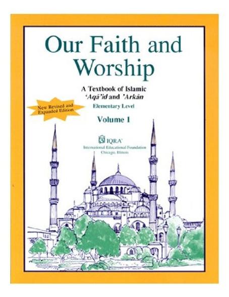 Our Faith and Worship Textbook: Volume 1