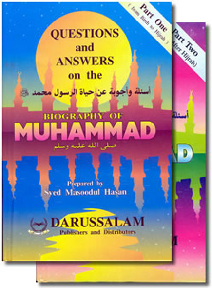 Questions & Answers on the Biography of Prophet (Parts 1 & 2) By Syed Masood-ul-Hassan