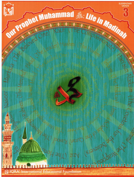 Our Prophet Muhammad(s) Textbook Grade 3 (Life in Madinah, New Edition)