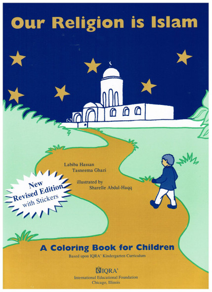 Our Religion is Islam a Coloring Book for Children