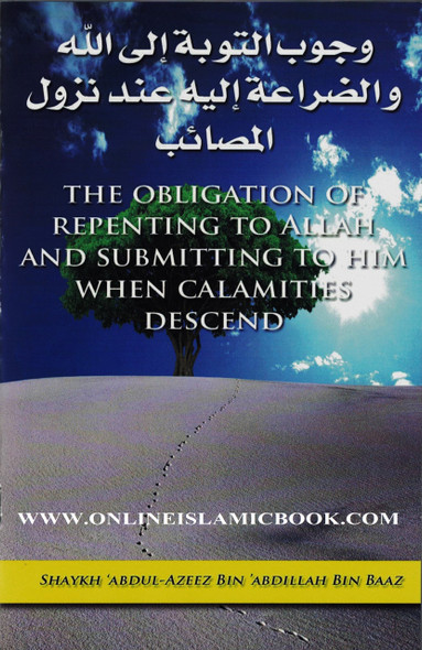 The Obligation of Repenting to Allah and Submitting to Him