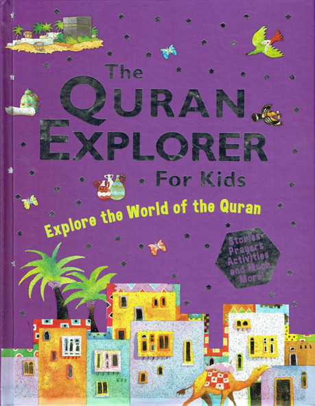 The Quran Explorer for Kids (Hardcover),9788178988603,