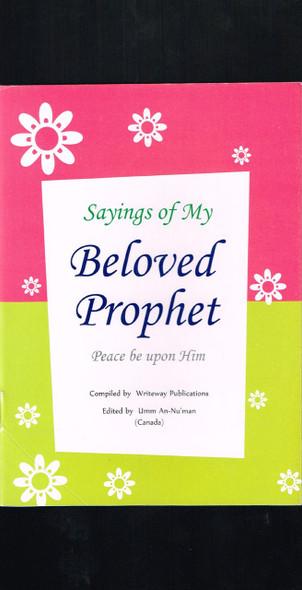 Sayings of My Beloved Prophet (Pbuh) (Small Booklet)