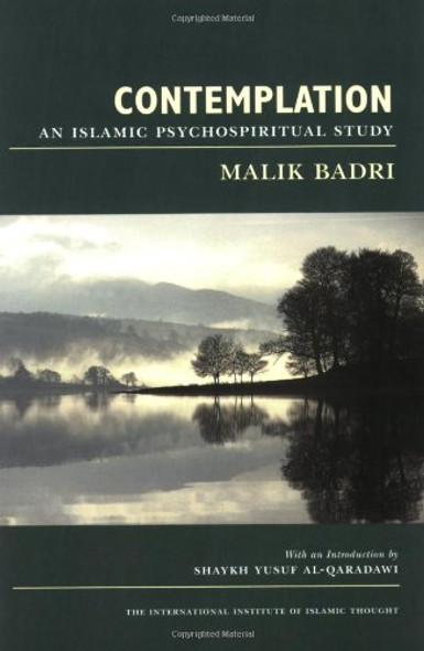 Contemplation An Islamic Psychospiritual Study