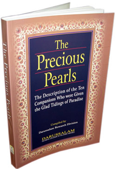 The Precious Pearls, Description of the Ten Given the Glad Tidings of Paradise,Paperback