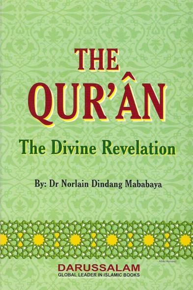 The Quran The Divine Revelation,9960717178,