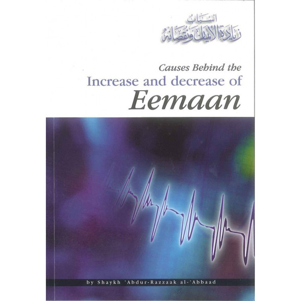 Causes Behind the Increase and Decrease of Eemaan