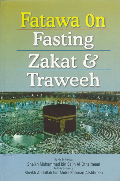 Fatawa On Fasting, Zakat & Taraweh