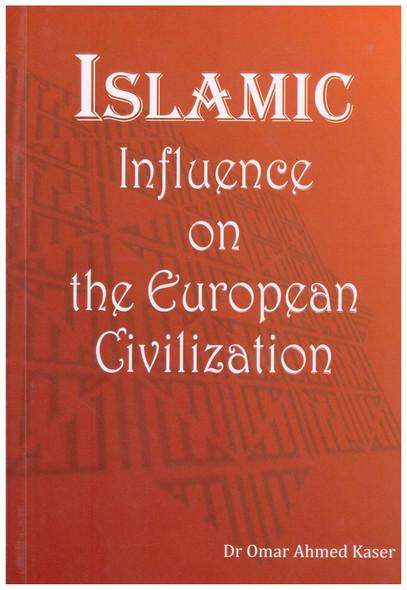 Islamic Influence on the European Civilization