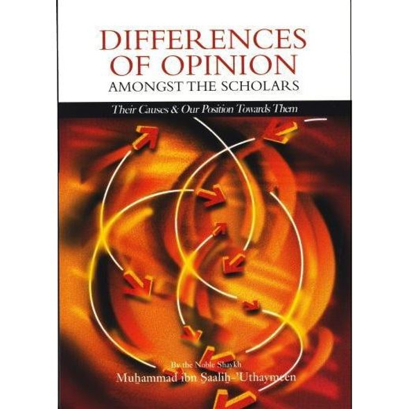 Differences of Opinion Amongst the Scholars