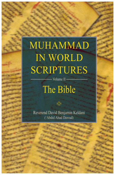 Muhammad In World Scriptures The Bible Volume 2