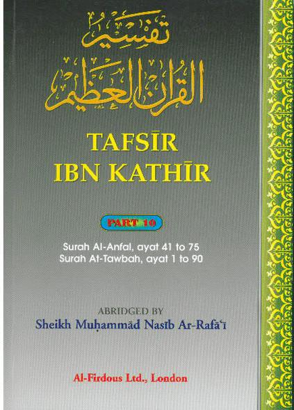 Tafsir Ibn Kathir Surah Al Anfal, Surah At Tawbah Part 10