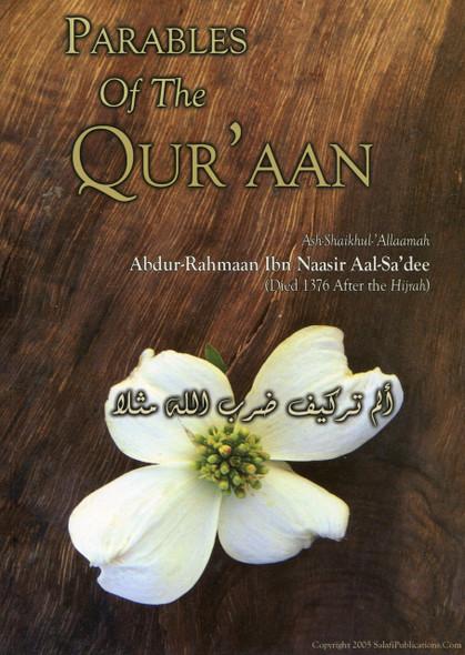 Parables of the Quran by Shaikh Abdur-Rahman Ibn Nasir As-Sa'di