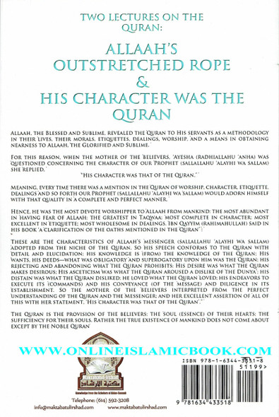 ALLAAH'S OUTSTRETCHED ROPE & HIS CHARACTER WAS THE QURAN