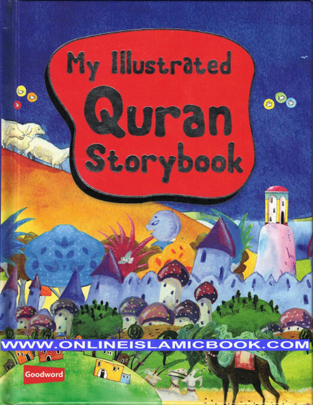 My Illustrated Quran Storybook (Hardcover),9788178988603,