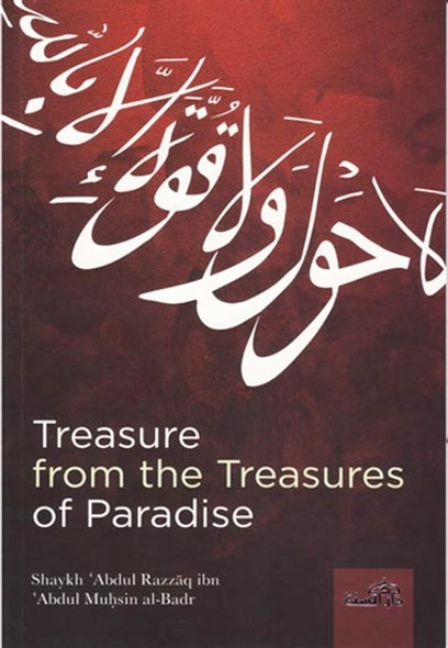 Treasure From The Treasures Of Paradise (Al Hawqala mafhumaha wa