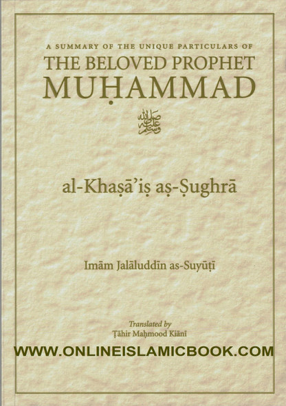 A Summary Of The Unique Particulars Of The Beloved Prophet