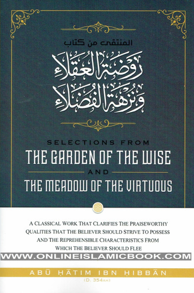 Selections From The Garden Of The Wise And The Meadow Of The Virtuous