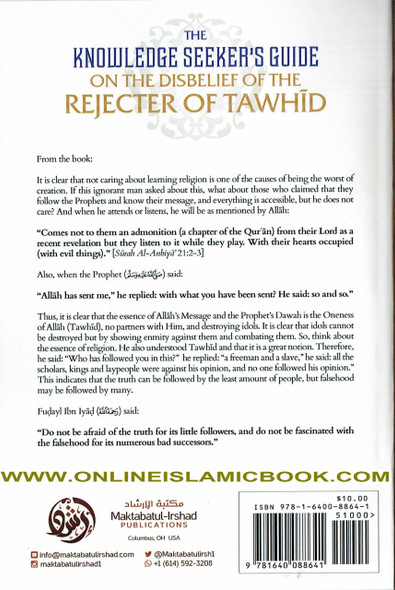 The Knowledge Seeker's Guide On The Disbelief Of The Rejecter Of Tawhid